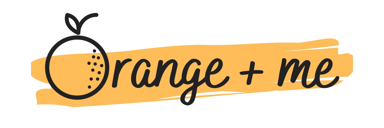 Orange + me